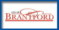 City of Brantford, Ontario COVID-19 INFORMATION AND LINKS